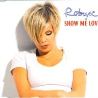 "For the Nostalgia: ""Show Me Love"" by Robyn"