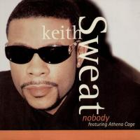 "For the Nostalgia: ""Nobody"" by Keith Sweat"