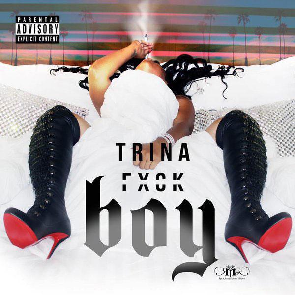 Trina-–-Fuck-Boy-Single