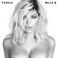 "Single Review: Fergie ""M.I.L.F. $"""