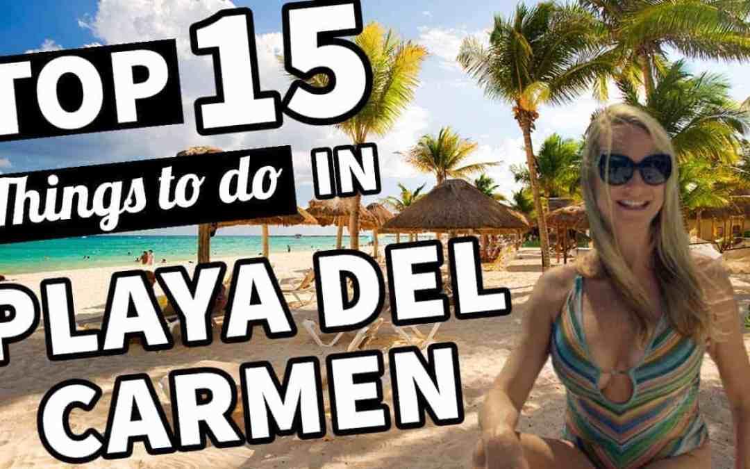 Best 15 Things to do in Playa del Carmen