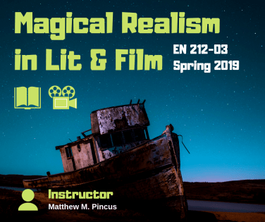 Social Media Graphic: Magical Realism in Literature and Film with Matthew M Pincus