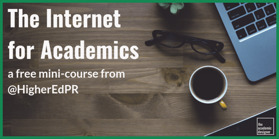 The Internet for Academics (Twitter 2)