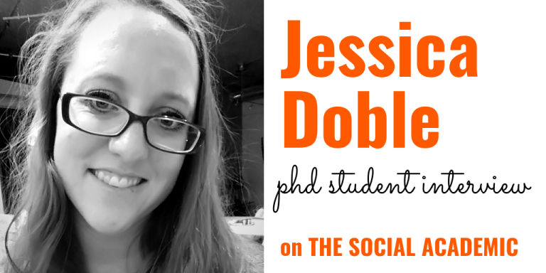 Jessica Doble (black and white headshot) with text, PhD student interview on The Social Academic