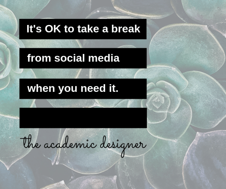 It's OK to take a break from social media when you need it.