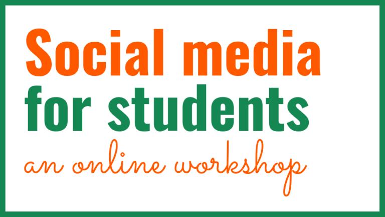 Social media for students: an online workshop