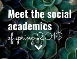Meet the Social Academics of Spring 2019