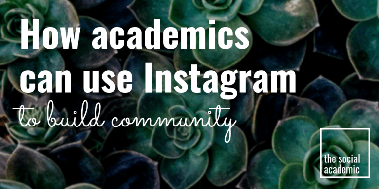 How academics can use Instagram to build community