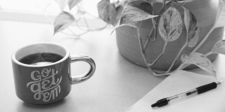 "Coffee mug that says ""Go get 'em"""