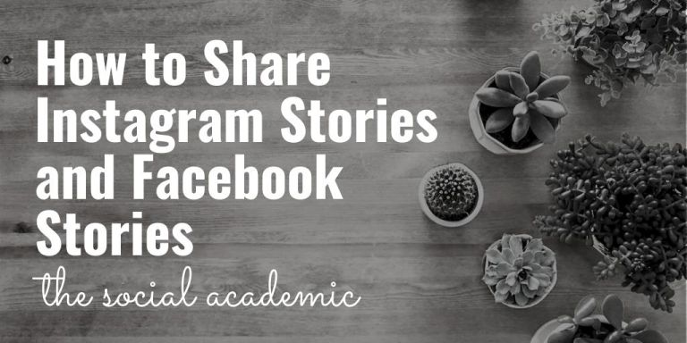 How to Share Instagram Stories and Facebook Stories on The Social Academic