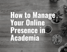 How to Manage your Online Presence in Academia