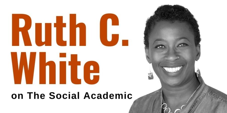 Ruth C. White feature interview on The Social Academic
