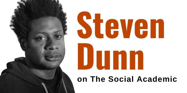 Steven Dunn on The Social Academic