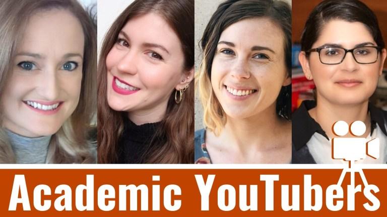 Graphic with headshots of the Academic YouTubers: Susan Heavey, Franziska Sattler, Nichole Lewis, and Erika Romero