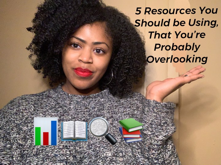 Five Obvious Sources You Should be Using That You're Probably Overlooking