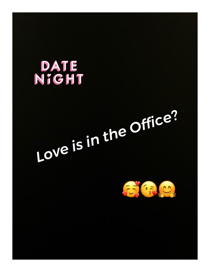 Love is in the Office?