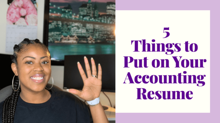Five Things to Include on Your Accounting Resume