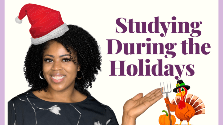 Studying During the Holidays