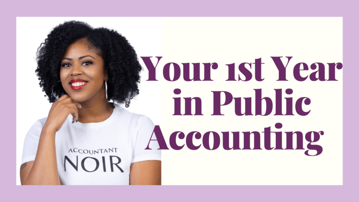 What to Expect in Your First Year of Public Accounting