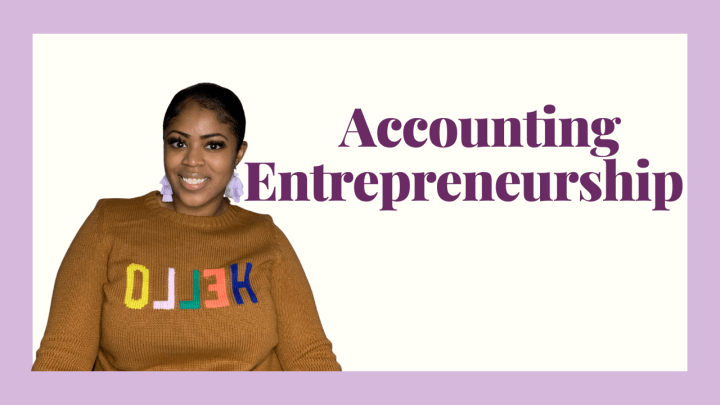 Accounting Entrepreneurship: Is It Right for You?