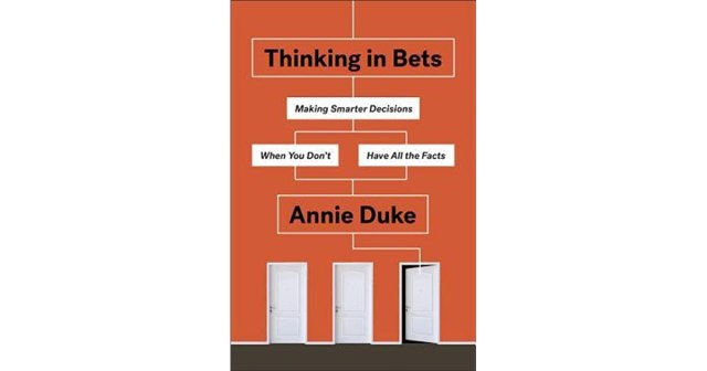 thinking in bets annie duke