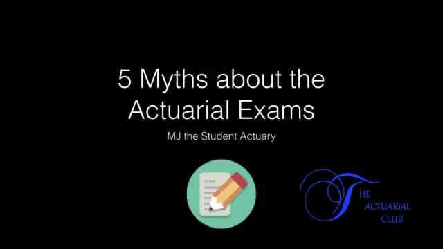 5 myths about the actuarial science exams