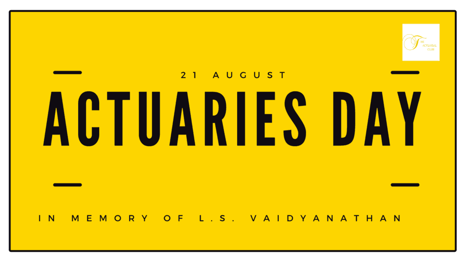 Actuaries Day L S vaidyanathan