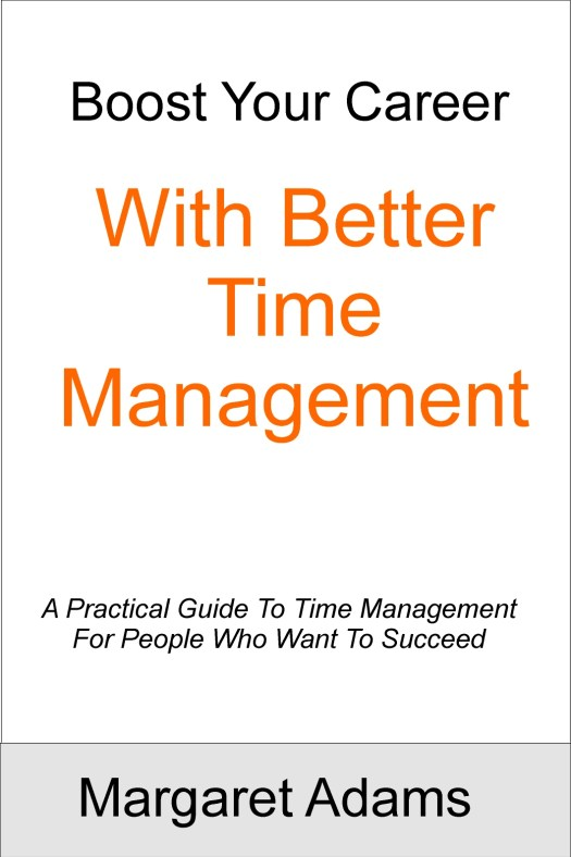Boost Your Career With Better Time Management