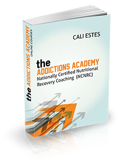 The Addictions Academy - Nationally Certified Nutritional Recovery Coaching