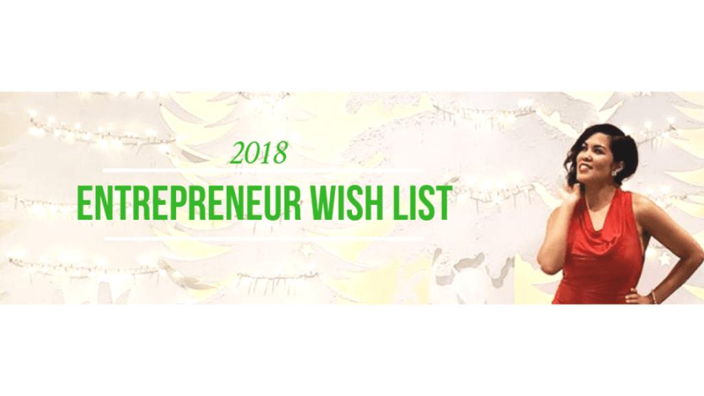 The 2018 Entrepreneur Christmas Wish List