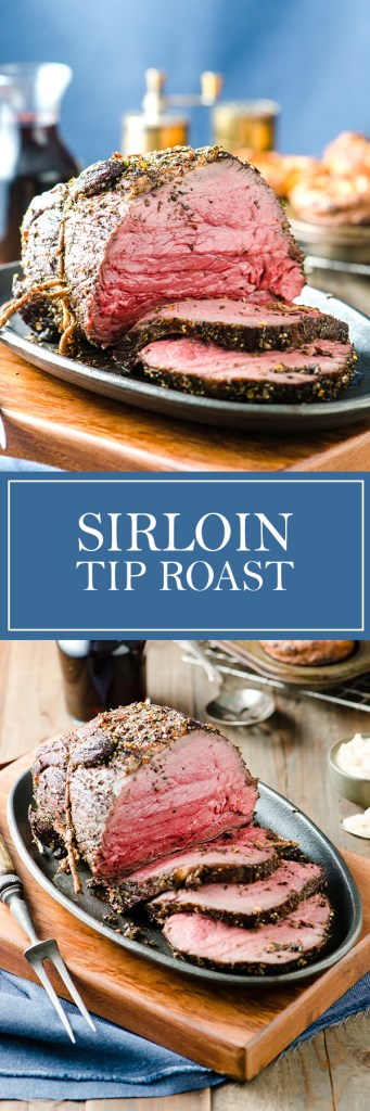 Sirloin Tip Roast - Hands down, the best way to cook a Sirloin Tip Roast!