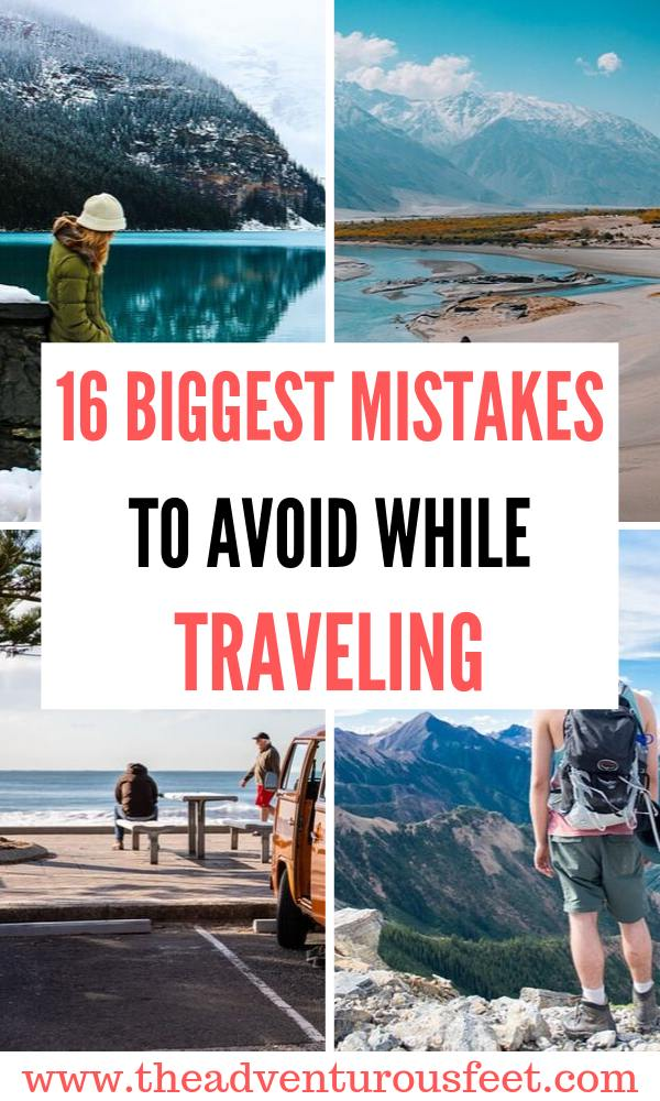 Are you planning a trip? Here are the biggest mistakes to avoid while traveling.  what not to do when you travel  things not to do while traveling   International travel mistakes to avoid   #traveltips #mistakestoavoidwhiletraveling #theadventurousfeet