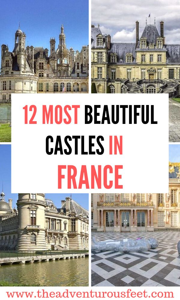 Want to experience what a fairytale is like? Here are the best castles in France to add to your bucket list.|most beautiful castles in France |chateaux in France to visit | medieval castles in France to visit |Castles in Loire valley france |fairytale castles in France #bestcastlesinfrance #castlesovisitinfrance #theadventurousfeet
