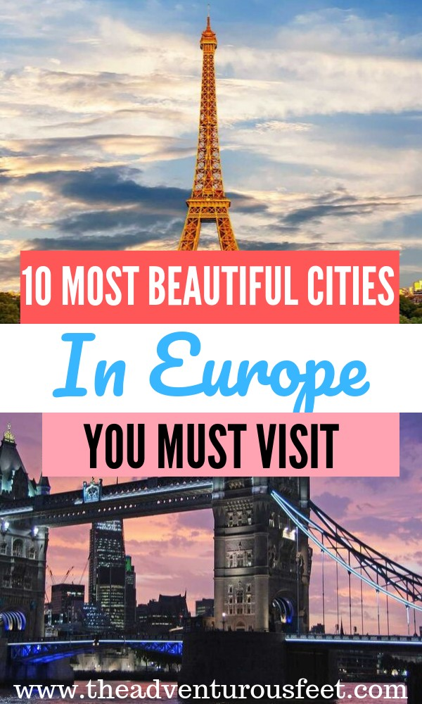 Looking for the most beautiful cities in Europe? This Europe bucket list will inspire you.   Best places to visit in Europe   Best cities to visit in Europe  The ultimate European bucket list  prettiest cities in Europe  Top European cities to visit  Amazing cites to visit in Europe  Best cities to visit in Euroep  #Europebucketlist #Beautifulcitiesineurope