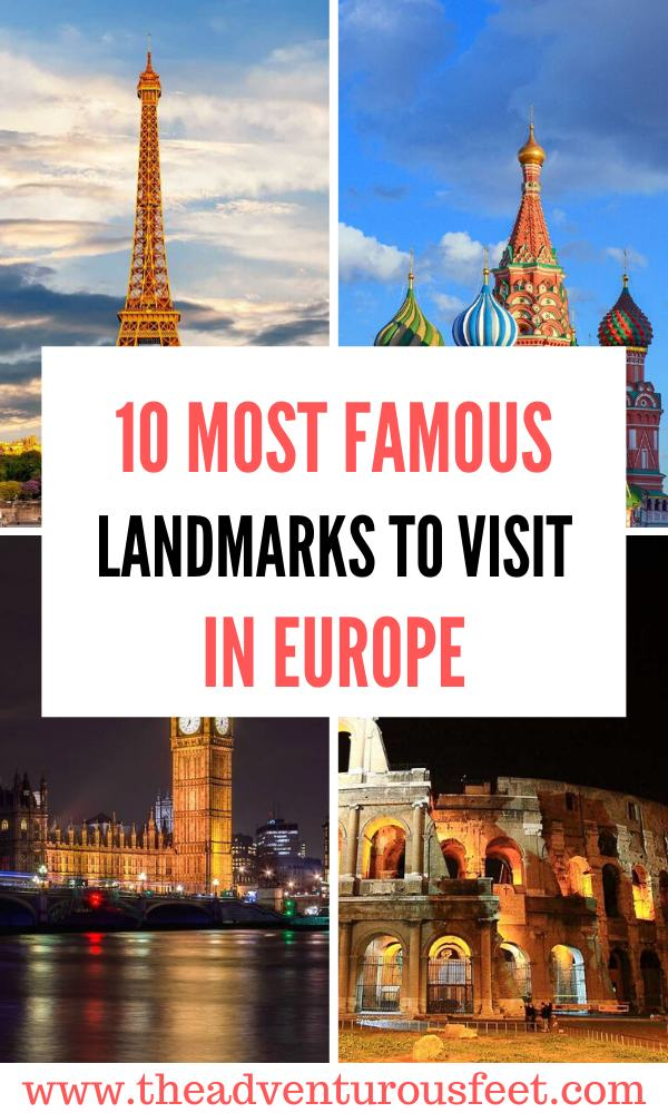 Looking for beautiful places to visit in Europe? Here are the most famous landmarks in Europe that you should visit at least once in your life time.   Historical places to visit in Europe   places to visit in Europe   European landmarks to visit   europe bucket list  famous places in Europe  tourist attractions in Europe   major landmarks in europe #famouslandmarksineurope #historicalplacesineurope #europelandmarks #theadventurousfeet