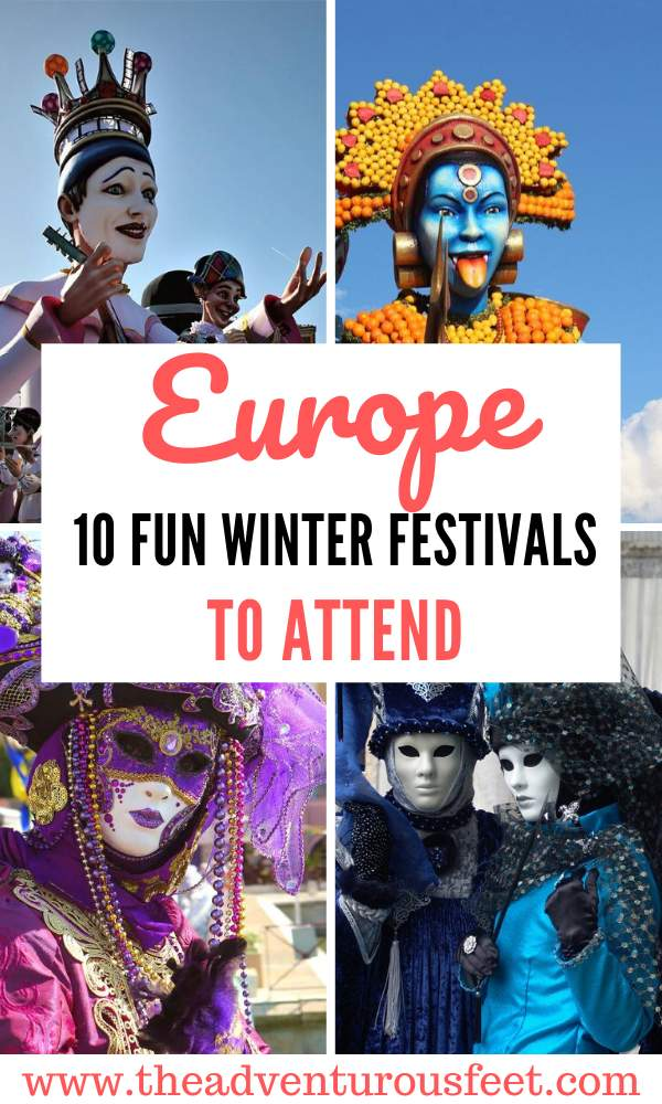 Want to brighten up the winter blues? Here are the best winter festivals in Europe to attend.   Winter festivals in Europe   Europe winter festivals  Festivals in Europe in March Winter music festivals in Europe  winter festivals around the world  festivals of winter season   festivals in Europe  European winter festivals #bestwinterfestivalsineurope #winterfestivalseurope #decemberfestivalsineurope #theadventurousfeet