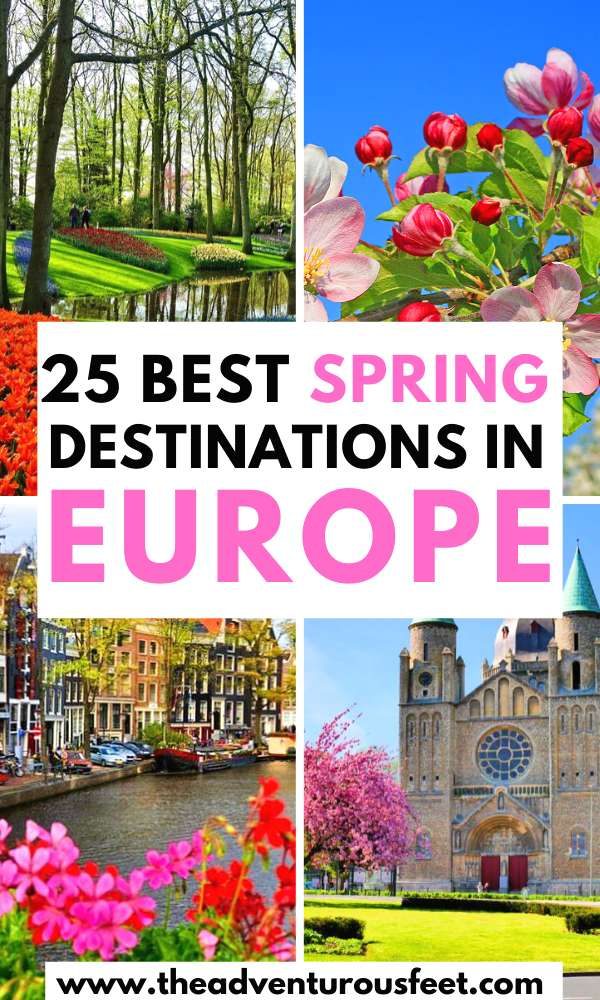 Planning to travel to Europe this spring?Here re the best spring break destinations to consider. | spring break destinations in Europe | best places to visit in Europe in spring | best spring destinations in Europe| travel destinations in europe in spring |european spring destinations | Europe in spring travel | spring europe vacations | best places to visit in Europe in April | Europe spring destinations to visit #europeinspring #bestspringbreakdestinationsineurope #springineurope #springdestinationsineurope #theadventurousfeet