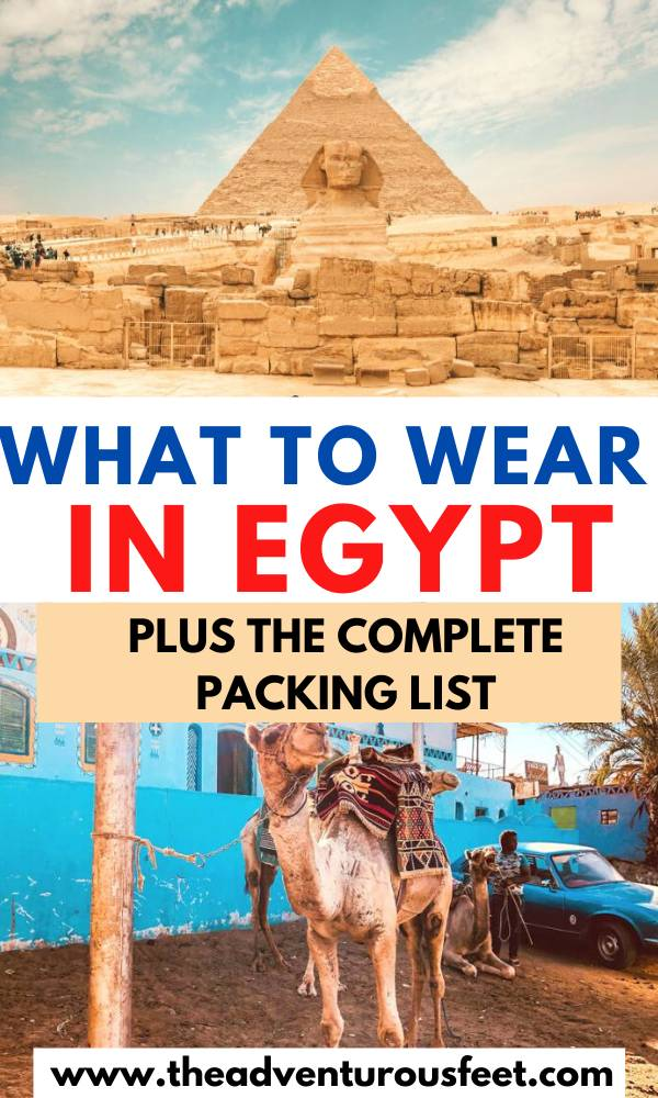 Traveling to Egypt? Here everything you should pack before you go. | Packing list for Egypt | Egypt packing list |Egypt packing list for women |Egyptian packing list | men's packing list for Egypt |women's packing list for Egypt | what to wear in Egypt|what to wear in Egypt for women | things o take to Egypt |clothes to wear in Egypt| Egypt dress code| dress code in Egypt | what to wear in cairo Egypt |egypt travel packing tips |packing list for cairo |cairo packing list #egyptpackinglist #packinglistforegypt #theadventurousfeet