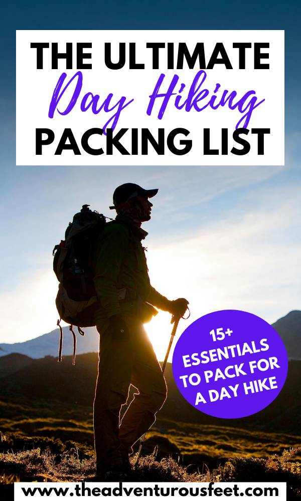 Planning to go hiking? Here are the day hiking essentials you should not leave behind  day hiking essentials for women  packing list for a day hike  day hike packing list  one day hike packing list  day hike packing list summer   day hike essentials   day hike backpack essentials  what to pack for a day hike  what to take on a day hike #dayhikingessentials #packinglistforadayhike #hkingtips #hikingessentials