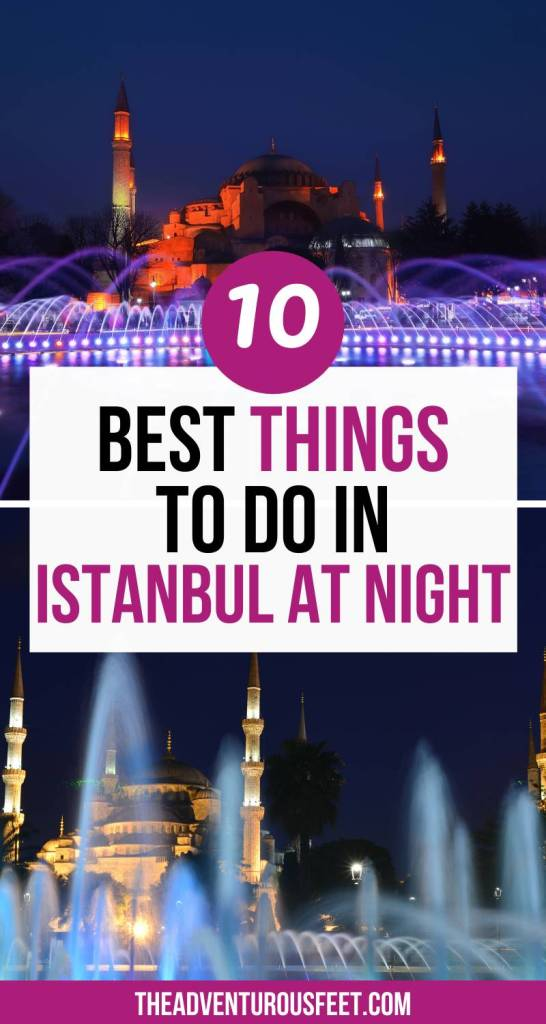 Want to experience Istanbul at night? Here are the amazing things to do in istanbul at night.|what to do in Istanbul at night| places to visit in Istanbul at night| where to go in Istanbul at night| | Istanbul nightlife Istanbul nightlife guide| Istanbul at night things to do| Istanbul by night|