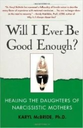 What to Do When Nothing is Good Enough for Your Mother