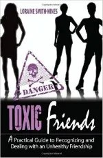 Are You a Toxic Friend