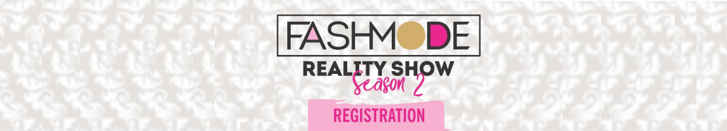 FashMode Season 2 Registration