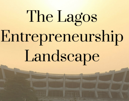 The Lagos Entrepreneurship Landscape