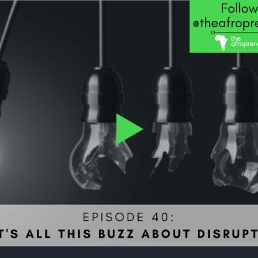 Disruption Afropreneur POdcast Web