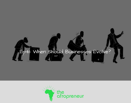 Ep41: When Should Your Business Evolve?