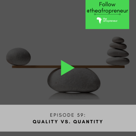 Ep59: Quality Vs Quantity