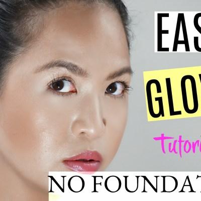 Easy No Foundation Makeup Tutorial