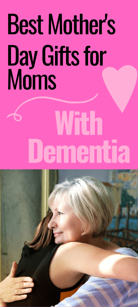 Best Mother's Day Gifts for Mom with Dementia