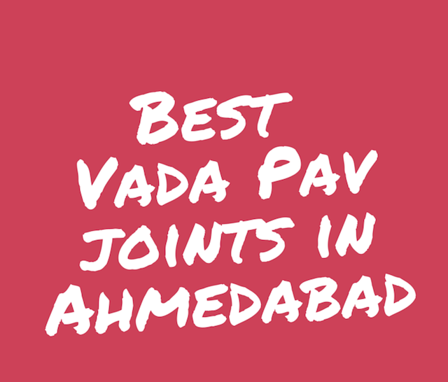 Best vada pav joints in Ahmedabad. There are so many vada pav shops in Ahmedabad but some joints are a standout when it comes to serving the best vada pav in the city.